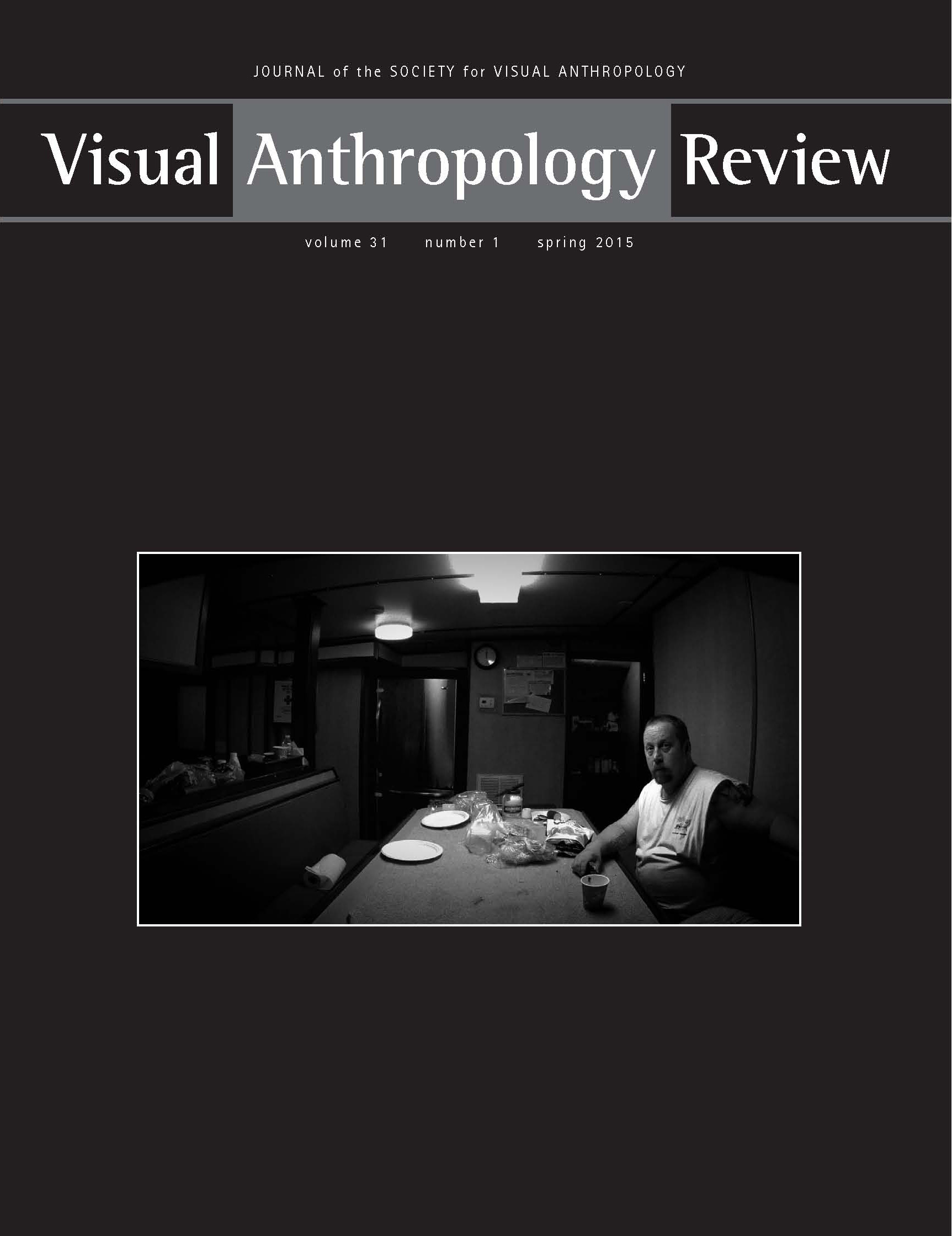 visual anthropology review society for visual vol 31 1 spring 2015